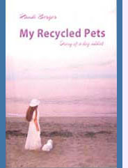 The first edition of My Recycled Pets.